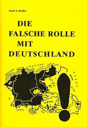 Die falsche Rolle mit Deutschland