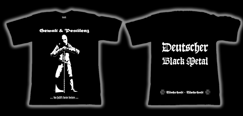 Gewalt & Pestilenz - Deutscher Black Metal (T-Shirt)