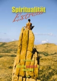 Spiritualität Extrem