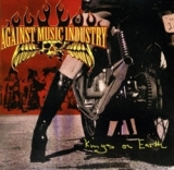 Against Music Industry (A.M.I.) - Kings on earth CD