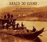 ALLERSEELEN / SANGRE CAVALLUM - Barco do vinho CD