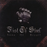 Fist of Steel - Sons of Brazil CD