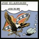The Klansmen - Fetch the Rope CD