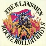 The Klansmen - Rock & Roll Patriots CD