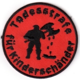 Todesstrafe f�r Kindersch�nder - Henker red (Patch)