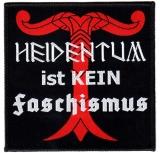 Heidentum ist kein Faschismus (Aufnäher)