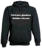Christen glauben - Heiden wissen (KaPu)