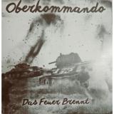 Oberkommando - Das Feuer brennt CD