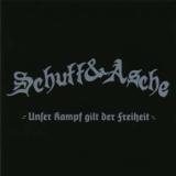 Schutt & Asche - Unser Kampf gilt der Freiheit CD