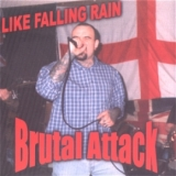 Brutal Attack - Like Falling Rain CD