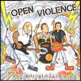 Open Violence - Rock`n Roll Blitzkrieg LP
