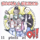 Boots & Braces - 11 pints of Oi CD