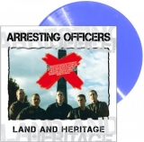 Arresting Officers - Land And Heritage LP