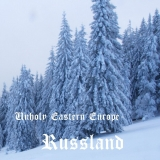 Unholy Eastern Europe – Russland  Digi-CD