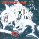 Brutale Haie - Für immer frei CD