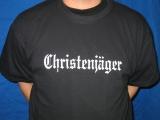 Christenjäger (Christhunter) T-Shirt