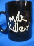 Milk Killer (Tasse)