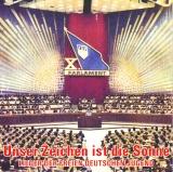 Unser Zeichen ist die Sonne - Lieder der Freien Deutschen Jugend