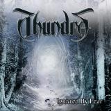 Thundra - Ignored By Fear CD